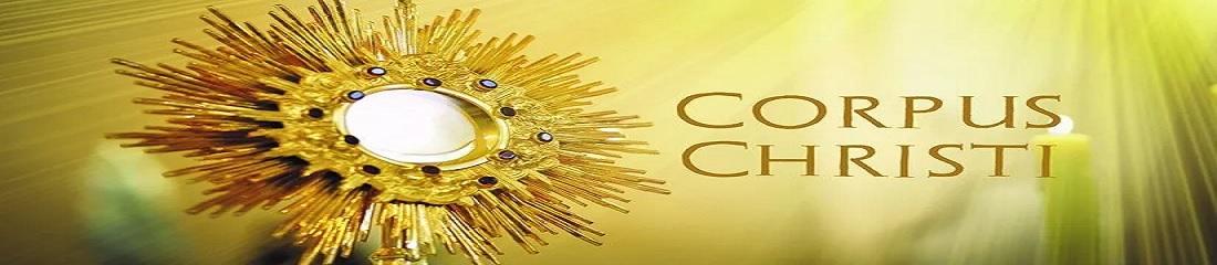 Corpus Christi Procession – 6th June – 10:30am – St Joseph's Church
